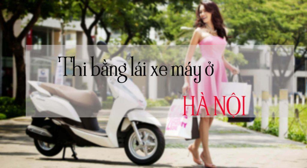 Tìm hiểu thông tin thi bằng lái xe máy ở Hà Nội