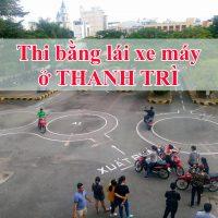 Thi bằng lái xe máy ở Thanh Trì