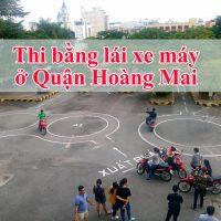 thi bằng lái xe máy ở Quận Hoàng Mai
